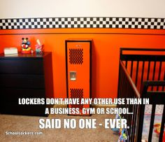 Lockers don't have any other use than in a business, gym or school...SAID NO ONE EVER. | schoollockers.com