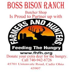 Farmers and Hunters for the Hungry along with Boss Bison Ranch, Cadiz, Oh (Harrison County)