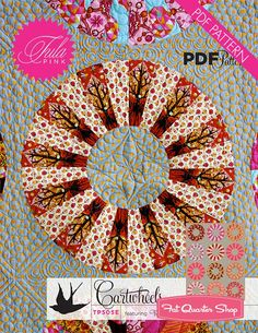 Cartwheels Downloadable PDF Quilt Pattern<BR>Tula Pink