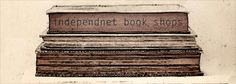 What We're Thinking Independent booksellers week - a love for independent #book shop! #art