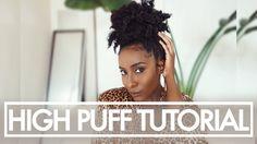 Natural Hair | High Puff Tutorial