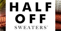 HALF OFF SWEATERS*