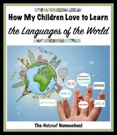 How My Children Love to Learn the Languages of the World