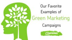 Examples of Green Marketing Campaigns | ePromos