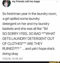 """What gets laundry detergent out of clothes?"" Let me think. Stupid Memes, Stupid Funny, Funny Cute, The Funny, Hilarious, Funny Relatable Memes, Funny Posts, Funny Stories, My Guy"