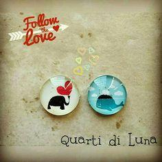 Follow the love, cabochon Quarti di Luna 2016