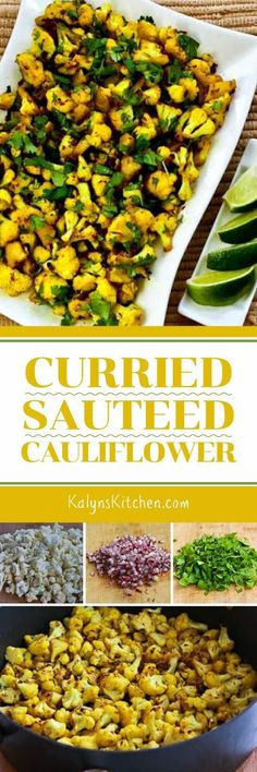 Curried Sauteed Cauliflower is inspired by a famous Indian street food recipe, and this tasty way to cook cauliflower is low-carb, gluten-free, dairy-free, Paleo, Whole 30, vegan, South Beach Diet Phase One, and perfect for Meatless Monday! [found on www.kalynskitchen.com]