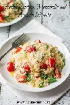 Fresh Tomatoes, Mozzarella and Arugula Risotto | www.oliviascuisine.com #italian #dinner #party by jill