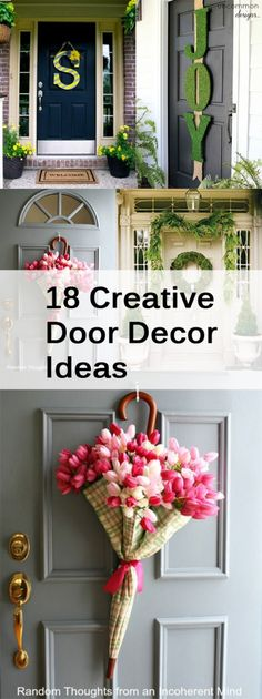 wreaths and celeebration door decorations for all occasions 18 Creative Door Decor Ideas Home Projects, Projects To Try, Diy Spring, Happy Spring, Spring Crafts, Spring Summer, Front Door Decor, Front Doors, Front Porch