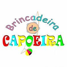 CAPOEIRA RECREATIVA - JOGOS E BRINCADEIRAS