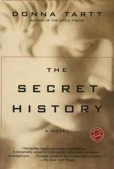 The Secret History by Donna Tartt | 17 Books To Read After You Graduate High School
