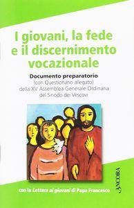 scaricare I GIOVANI, LA FEDE E IL DISCERNIMENTO pdf epub