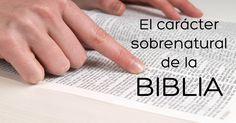 Estudio bíblico - Título: El carácter sobrenatural de la Biblia -