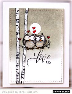 Snowman I used the sweet Snowman from Serendipity Stamps Baby Snowman and the trees from Penny Black Prancers Thanks! Penny Black Cards, Penny Black Stamps, Valentine Love Cards, Valentine Day Crafts, Wedding Anniversary Cards, Wedding Cards, Owl Card, Watercolor Cards, Scrapbook Cards