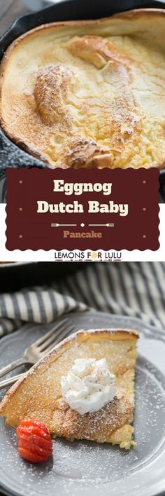 Ready to take breakfast to new heights? This eggnog Dutch baby recipe is so crazy simple, but will wow your family and guests every time! (Christmas Recipes Eggnog)