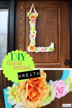 DIY floral initial wreath. This is super cute for any door, and great for spring!