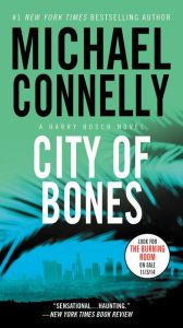 Last Trending Get all Books Reading books online City of Bones. with easy simple steps. City of Bones. Books format, City of Bones. Thriller Novels, Mystery Thriller, City Of Bones, Reading City, Malboro, Book City, Michael Connelly, Free Books, Bestselling Author