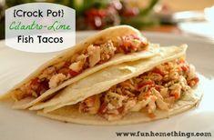 {Crock Pot} Cilantro-Lime Fish Tacos | Fun Home Things