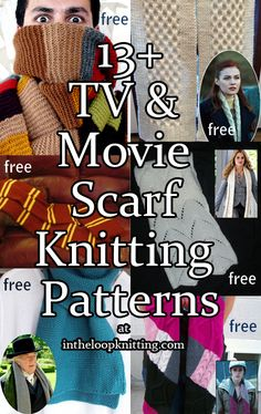 Scarf knitting patterns inspired by scarves worn by characters in movies and tv shows. Most patterns are free