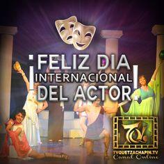 ¡Celebrá con #tvquetzachapin el día Internacional del #actor !