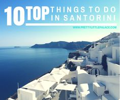 Top 10 Things to Do in Santorini #travel #Greece