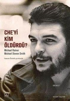 Che'yi Kim Öldürdü? CIA Cinayetten Nasıl Sıyrıldı? Michael Ratner ve Michael Steven Smith'in hazırladığı bu kitap, Che Guevara cinayetine dair gerçekleri ve koşulları gözler önüne seren, birçok belgeyi de orijinalleriyle beraber tarihin tanıklığına sunan önemli bir araştırma.
