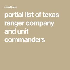 partial list of texas ranger company and unit commanders