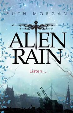 Aline Rain by Ruth Morgan - Bree lives in a Martian city where everyone dreams of returning to Earth. She's never seen a bird fly or the sea or the rain.  She's amazed when she's chosen for a mission to Earth, a rare honour usually reserved for the highest-achieving pupils. Why her?  There are terrible shocks ahead. Who is trying to contact Bree? What are the others not telling her? As she discovers more secrets, she will have to decide whose side is she really on - Home or Earth?