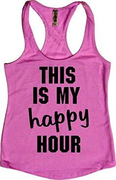 """Women's Workout Fitness Racerback Tank - """"This Is My Happy Hour"""""""