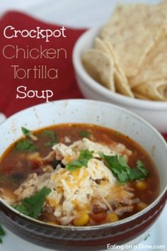 Crockpot Chicken Tortilla Soup Recipe is easy to make, easy on the wallet and tastes amazing!