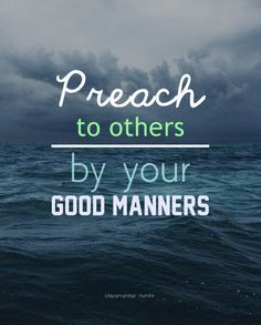 preach by good manners (100+) islamic quotes | Tumblr