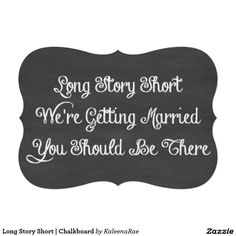 Long Story Short   Chalkboard 5x7 Paper Invitation Card