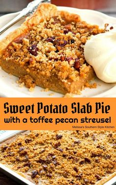 Sweet Potato Slab Pie with a Toffee Pecan Streusel – Food – Pecan Pie - Thanksgiving Food Sweet Potato Pecan Pie, Sweet Potato Crisps, Sweet Potato Dessert, Sweet Potato Recipes, Potato Pie, Sheet Cake Recipes, Pie Recipes, Dessert Recipes, Sheet Cakes