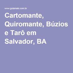 Cartomante, Quiromante, Búzios e Tarô em Salvador, BA