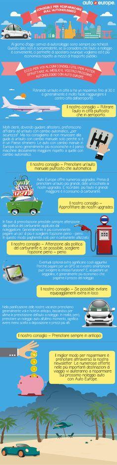 Infografica: Auto Europe consiglia: come risparmiare sull'autonoleggio - Consulta qui le altre infografiche di Auto Europe: http://www.autoeurope.it/go/infografiche/