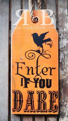 Tag Single – Enter if you Dare, Giant Wood Tag, Halloween Craft - How To Make Things Halloween Crafts To Sell, Halloween Wood Signs, Halloween Door, Holidays Halloween, Halloween Decorations, Rustic Halloween, Halloween Table, Halloween Halloween, Vintage Halloween