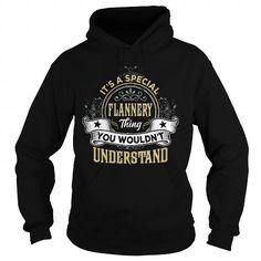 FLANNERY FLANNERYYEAR FLANNERYBIRTHDAY FLANNERYHOODIE FLANNERYNAME FLANNERYHOODIES  TSHIRT FOR YOU