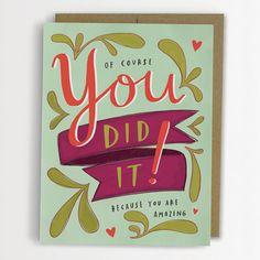 You Did It Congratulations Card by emilymcdowelldraws on Etsy, $4.50