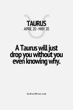 so true! #taurus