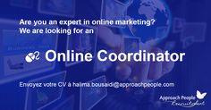 #Online #Coordinator needed in #Paris! Seize your chance here: http://www.approachpeople.com/international/job-description/?id_job=13818 #jobs #jobfairy #marketing