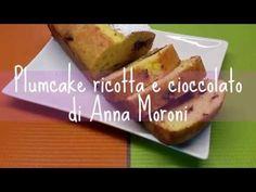 Video   Ricetta   Plumcake ricotta e cioccolato di Anna Moroni