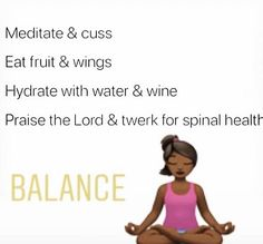 *I still don't cuss or eat fruit. But I've mastered that water & wine Real Quotes, Life Quotes, Positive Vibes, Positive Quotes, Water Into Wine, Self Care Activities, Baddie Quotes, Eat Fruit, Magic Words