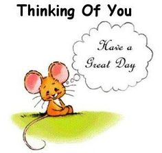 Daily Thinking of You Greetings Great Day Quotes, Funny Good Morning Quotes, Good Morning Greetings, Good Night Quotes, Good Morning Good Night, Good Morning Wishes, Morning Messages, Good Morning Smiley, Monday Greetings