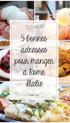 CITY GUIDE ROME Bien manger à Rome : 5 bonnes adresses