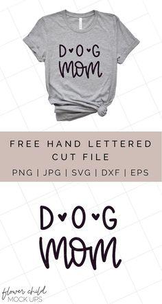 Free Dog Mom Cut File – Flower Child Mock-ups Dog Mom Shirt, Mom Shirts, Mother's Day, Cricut Craft Room, Cricut Tutorials, Cricut Ideas, Free Svg Cut Files, Cricut Svg Files Free, T Shirt Diy