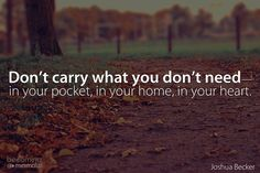 Don't carry what you