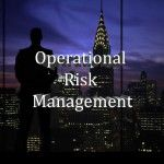 Easy Guide to Build a Framework to Manage Operational Risk