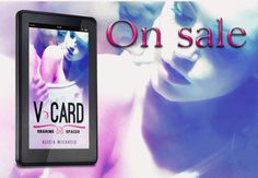 V-Card by Alicia Michaels V Card, Paperback Books, Authors, My Books, Giveaway, Wordpress, Things To Come, Romance