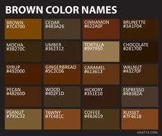 brown color names NGO interior in 2019 Brown color names brown color psychology - Brown Things Brown Color Names, Colour Names List, Brown Colors, Colour List, Brown Pantone, Pantone Color, Pantone Orange, Color Mixing Chart, Wie Zeichnet Man Manga