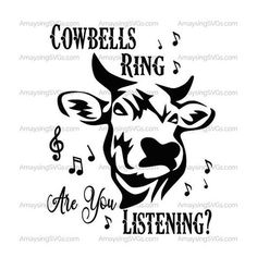 SVG - Cowbells Ring are you listening - Instant Download Great Farmer or Rancher SVg perfect for Christmas Hoodies and tshirts. Nothing like a funny tshirt around the holidays to make you smile. Amaysing SVGs takes great pride in creating svgs that are easily cut and layered to ensure a